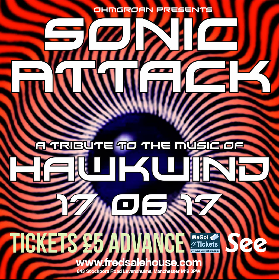 Sonic Attack: A tribute to the music of Hawkwind